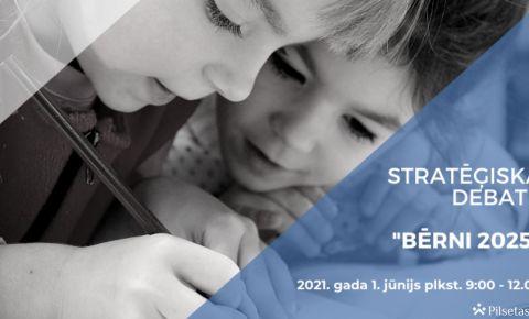 """Starptautiskajā bērnu aizsardzības dienā norisināsies stratēģiskā diskusija """"Bērni 2025"""""""