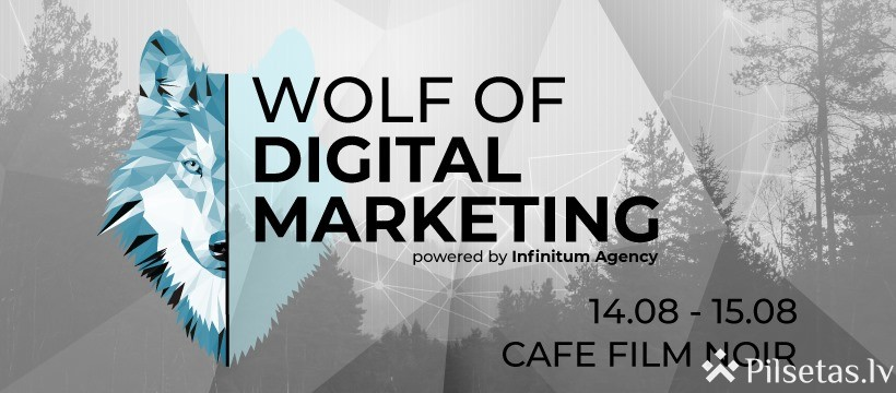 Wolf of Digital Marketing  - Unikāls 2 dienu seminārs