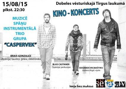 """Kino - koncerts ar spāņu instrumentālo grupu """"Casperverk"""" Dobeles tirgus laukumā"""