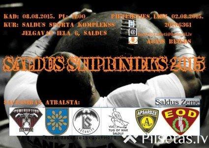 """Sacensības """"Saldus Stiprinieks 2015"""" pie Saldus sporta kompleksa"""