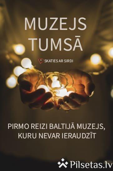"""Baltijā tiks atvērts pirmais muzejs, kuru nevar ieraudzīt - """"Muzejs tumsā"""""""