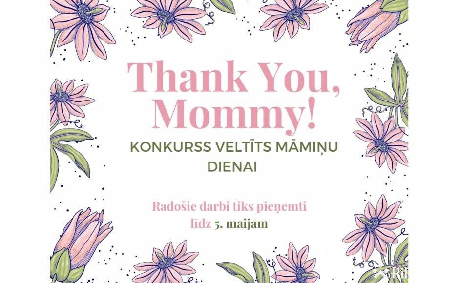 Tiek izsludināts Mātes dienai veltīts konkurss