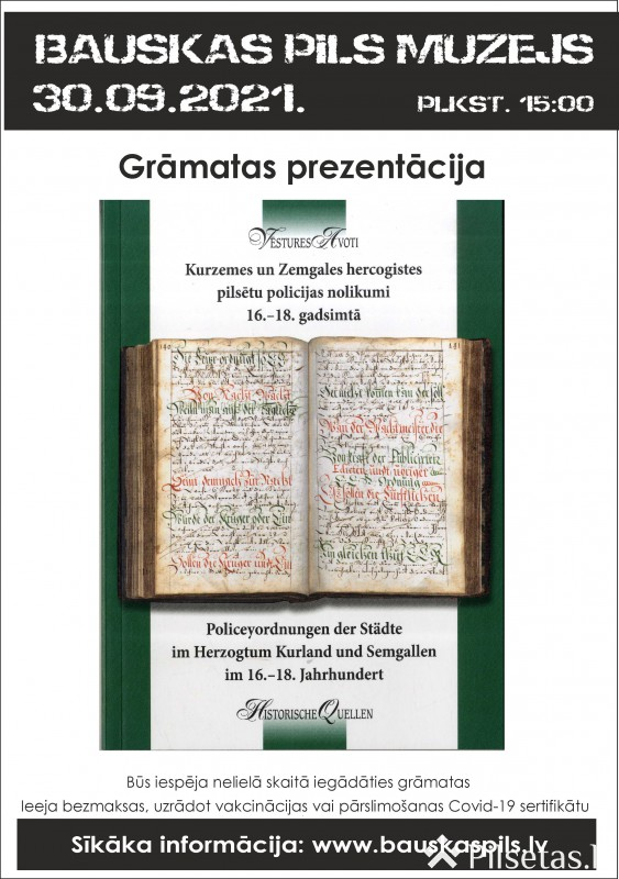"""Bauskas pils muzejā notiks grāmatas """"Kurzemes un Zemgales hercogistes pilsētu policijas nolikumi 16.‒18. gadsimtā"""" prezentācija"""