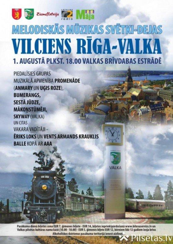 """Melodiskās mūzikas svētki """"Vilciens Rīga - Valka"""""""